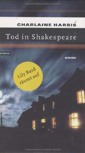 Tod in Shakespeare. (3434531254) by Charlaine Harris
