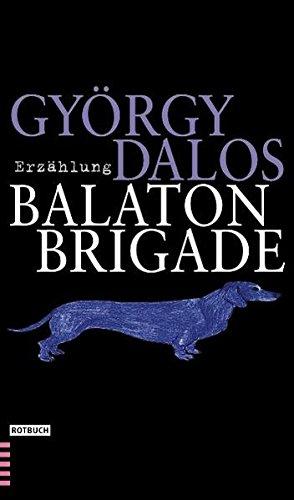 9783434531456: Die Balaton-Brigade