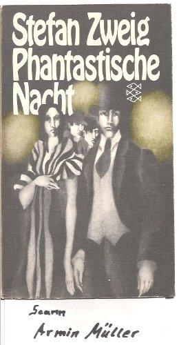 Phantastische Nacht. 4 Erzählungen: Zweig, Stefan