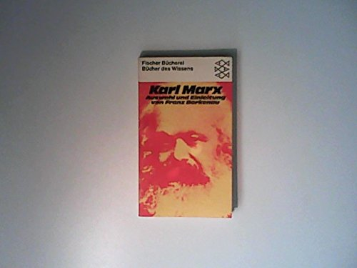 Karl Marx. Auswahl und Einleitung von Franz: Marx, Karl: