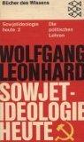 Sowjetideologie heute 2 Die politischen Lehren: n/a