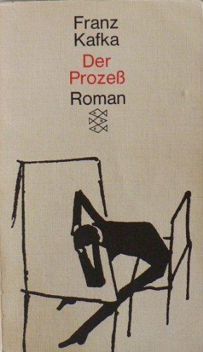Der Prozess (Prozeb) Roman: Kafka, Franz