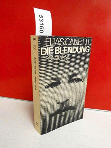 Die Blendung: Canetti, Elias