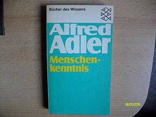 Menschenkenntnis.: Alfred Adler
