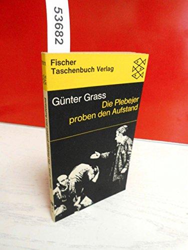 Die Plebejer proben den Aufstand: Grass, Günter: