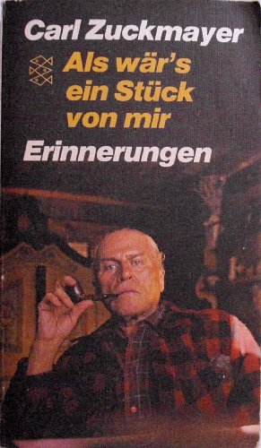 Als Wär s Ein Stück Von Mir: Zuckmayer, Carl