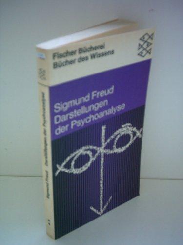 Darstellungen der Psychoanalyse. Sigmund Freud, Fischer-Taschenbücher ;: Freud, Sigmund: