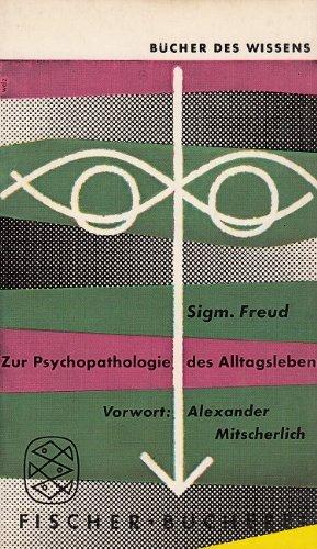 Zur Psychopathologie Des Alltagslebens (9783436011444) by S. Freud