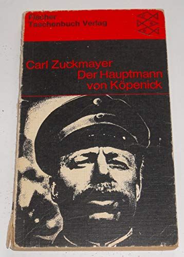 Der Hauptmann von Köpenick: Carl Zuckmayer