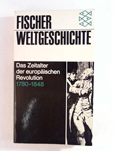 Fischer Weltgeschichte Band 26 Das Zeitalter der: Bergeron, Louis/Furet, Francois/Koselleck,