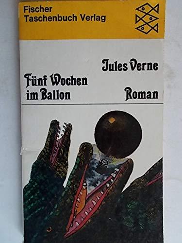 Fünf Wochen im Ballon. Roman.: VERNE, JULES.