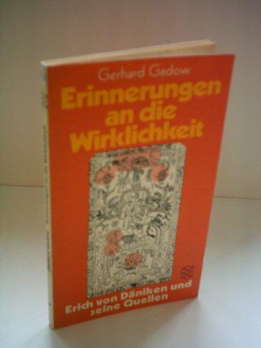 9783436013486: Erinnerungen an die Wirklichkeit : Erich von Däniken u. seine Quellen.