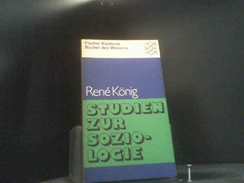 Studien zur Soziologie: Thema mit Variationen (Fischer-Bucherei,: Konig, Rene