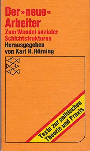9783436014230: Der Neue Arbeiter: Zum Wandel Sozialer Schichtstrukturen