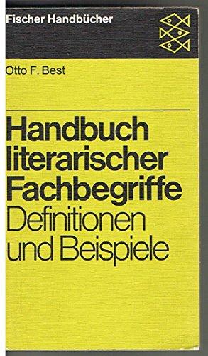 Handbuch Literarischer Fachbegriffe - Definitionen und Beispiele: Best,Otto F.
