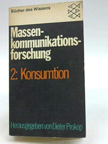 Massenkommunikationsforschung . Teil: 1., Produktion / Die: Diverse: