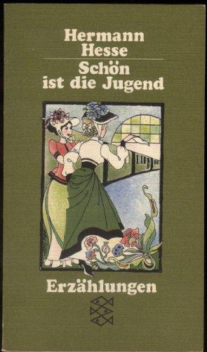 Schön ist die Jugend.: Hesse, Hermann