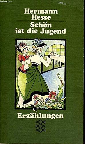 Schon ist Die Jungend (3436015172) by Hesse, Hermann