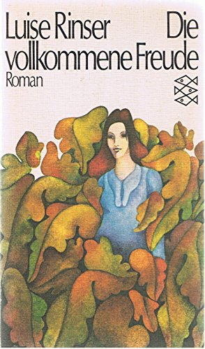 9783436015367: Die vollkommene Freude: Roman (Fischer Taschenbücher)