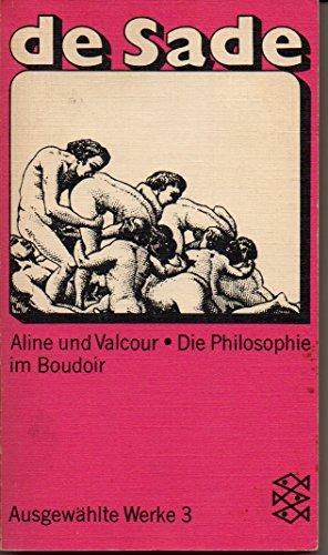 Ausgewählte Werke 3. Aline und Valcour, Die: Marquis De Sade