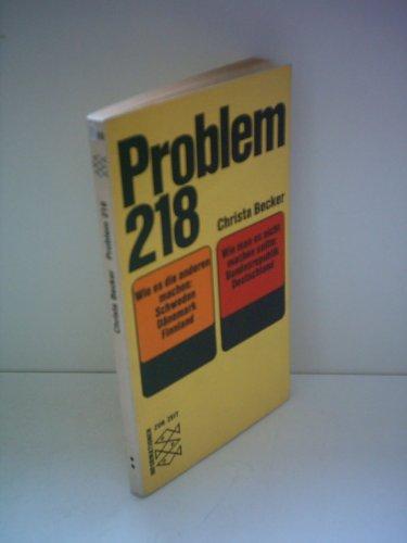9783436015978: Problem 218 - Plädoyer für eine sozialere und humanere Gesetzgebung