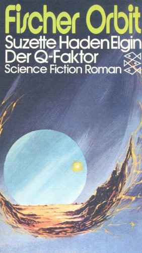 Der Q-Faktor. Science Fiction Roman.