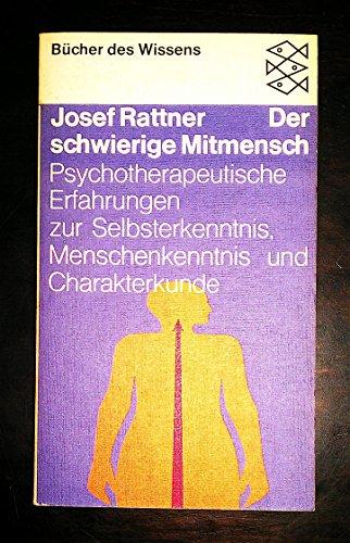 DER SCHWIERIGE MITMENSCH - RATTNER JOSEF