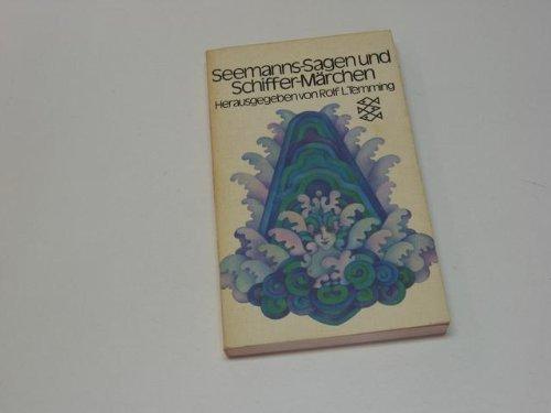 Seemanns-Sagen und Schiffer-Märchen.: Smidt, Heinrich: