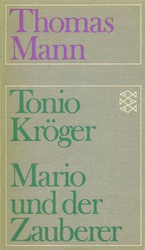 Tonio Kröger / Mario und der Zauberer: Thomas Mann
