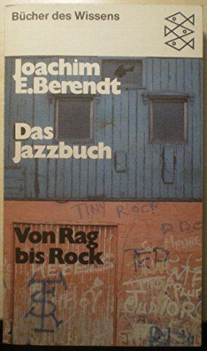 Das Jazzbuch. 2 Bände: Von New Orleans bis Free Jazz (mit neuer Discographie)/Von Rag bis...