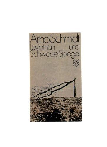 Leviathan und Schwarze Spiegel (German Edition): Schmidt, Arno