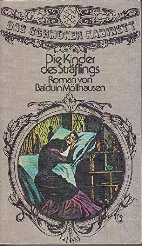 Die Kinder des Sträflings: Balduin Möllhausen: