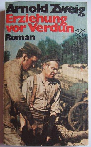 Erziehung vor Verdun : Roman.