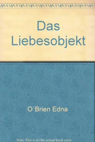 Das Liebesobjekt (9783436020422) by [???]