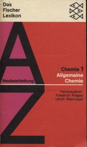 Chemie. 1, Allgemeine Chemie: Wannagat, U Klages,