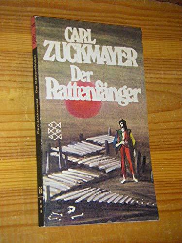 Der Rattenfa?nger: Eine Fabel (German Edition): Zuckmayer, Carl