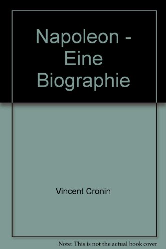 Napoleon - Eine Biographie (3436021679) by Vincent Cronin