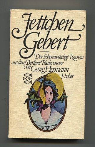Jettchen Gebert - Der liebenswürdige Roman aus: Georg, Hermann: