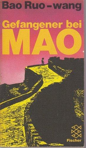 Gefangener bei Mao.: Bao, Ruo-wang: