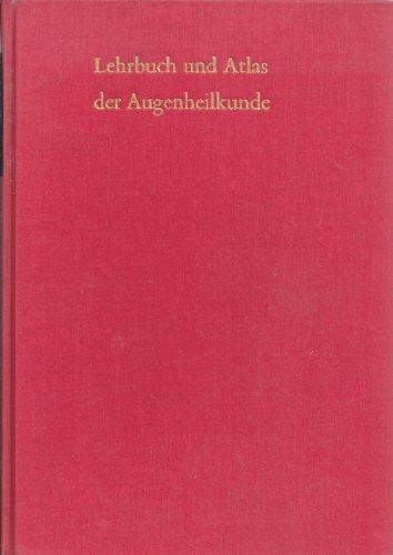 Lehrbuch Der Augenheilkunde: Axenfeld, Th., Ed