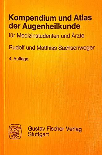 9783437004889: Kopendium und Atlas der Augenheilkunde. Für Medizinstudenten und Ärzte