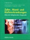 9783437051401: Zahn-, Mund- und Kiefererkrankungen. Atlas der bildgebenden Diagnostik.