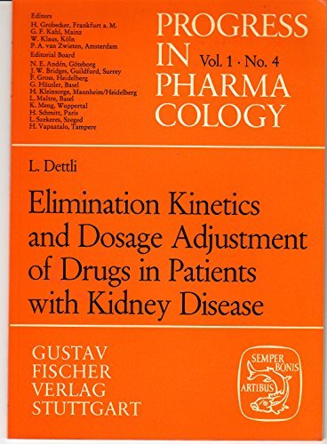 9783437104947: Elimination kinetics and dosage adjustment of drugs in patients with kidney disease (Progress in pharmacology)