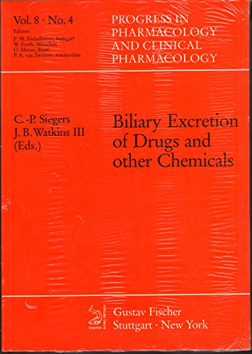 9783437113772: Biliary Excretion of Drugs and Other Chemicals (Progress in pharmacology and clinical pharmacology)