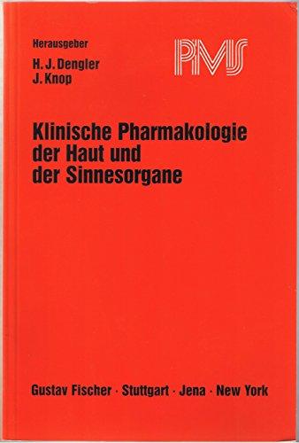 Klinische Pharmakologie der Haut und der Sinnesorgane: J. Dengler, Hans