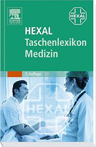9783437150111: Hexal Taschenlexikon Medizin: Mehr als 22000 Stichwörter, meldepflichtige Krankheiten, Berufskrankheiten, Sonderteil Notfälle