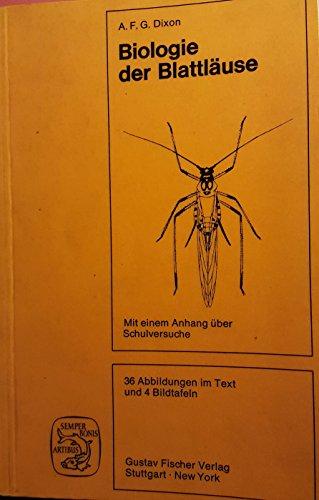 9783437201530: Biologie der Blattläuse. Mit einem Anhang für Schulversuche