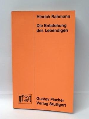 Die Entstehung des Lebendigen: Rahmann, H.: