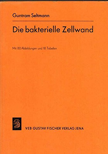 9783437202711: Die bakterielle Zellwand