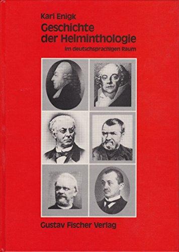 9783437203503: Geschichte der Helminthologie im deutschsprachigen Raum